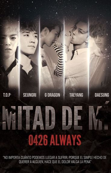 Mitad De Mí [BIGBANG]