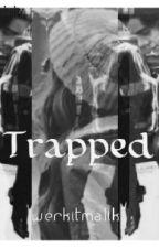 Trapped by Werkitmalik
