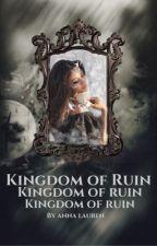 KINGDOM OF RUIN | NARNIA by -ALauren-