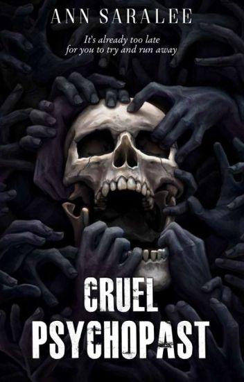 [2]. Cruel Psychopast