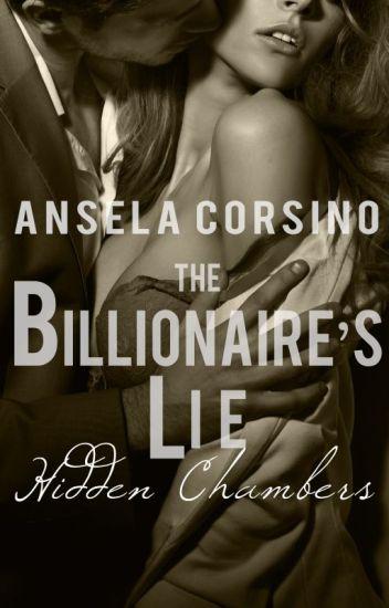 The Billionaire's Lie: Hidden Chambers
