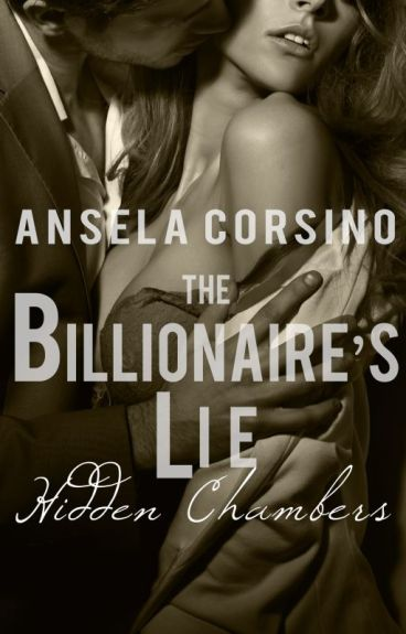 The Billionaire's Lie: Hidden Chambers