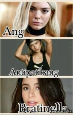 Ang Antipatikang Bratinella (GxG) by CaraLovers