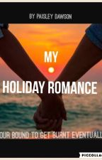 My Holiday Romance by Paisley_Dawson
