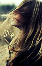 Slip by flawedparagon_ms