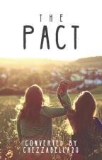 The Pact (Camren) by Chezzabella20