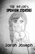 The Bride's Spoken Stories: Book of Poems by MsHurricane