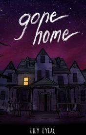 Gone Home by Lily_Lylac