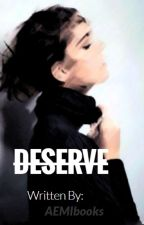 DESERVE by aemibooks