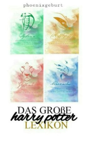 Das Große Harry Potter Lexikon by PhoenixGeburt