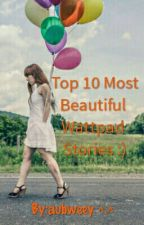 TOP 10 HIGHLY RECOMMENDED WATTPAD STORIES by aubsqt