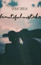 Beautiful Mistake by saskiachilita