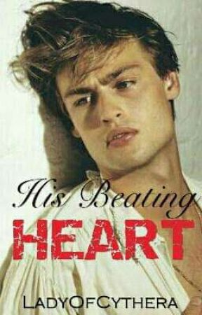 His Beating Heart by LadyOfCythera