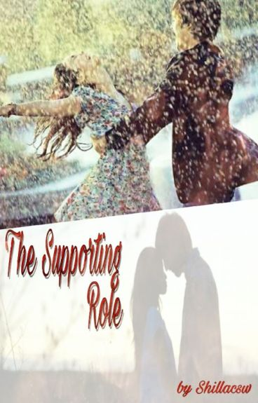 The Supporting Role