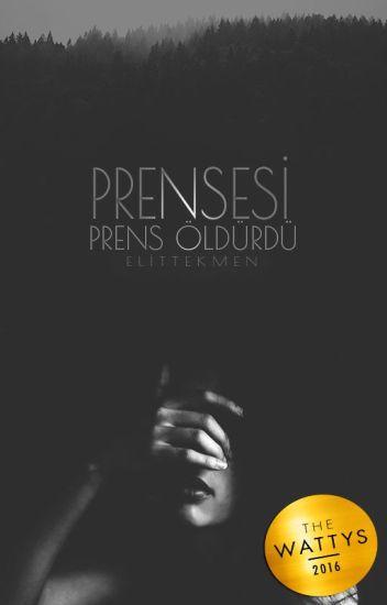 PRENSESİ PRENS ÖLDÜRDÜ