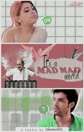 Manan: it's a mad mad world