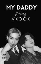 My Daddy• Vkook by ErinJungkookie
