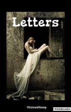 Letters {Complete} by ViciousVamp