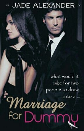 Marriage For Dummy by Thatothergirl1997