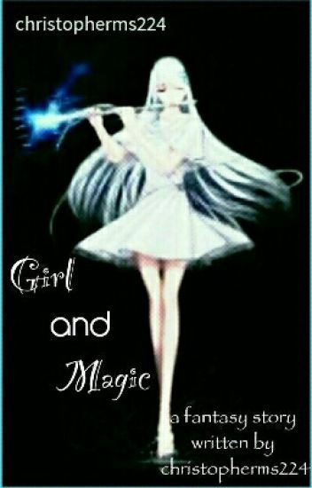 Girl and Magic