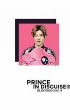 Prince In Disguise ; hunhan by eldoradough