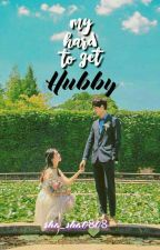 My Hard To Get Hubby Completed(Kyler..MJLB4) #Wattys2016 by sha_sha0808