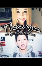 Those Eyes.||Jacob Sartorius by lolurnotcameron