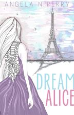 Dream Alice by Angela_N_Perry