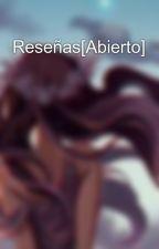 Reseñas[Abierto] by OlvidLidia