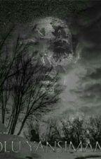 Ölü Yansımam  by LuckyPuppet