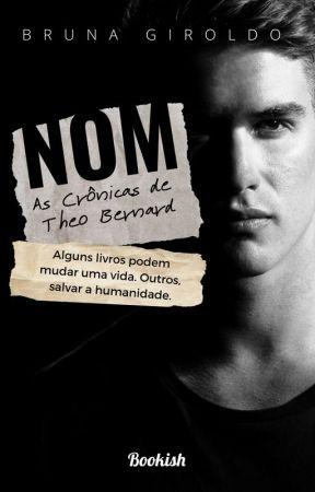 NOM - As Crônicas de Theo Bernard by BGiroldo