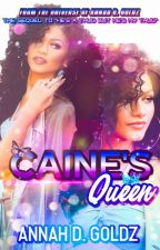 Caine's Queen. Sequel To He's A Thug by BriannaAngell