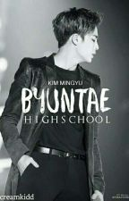 [COMPLETED] Byuntae Highchool + k.m.g [변태 고등학교 • 김민규] by gyoyoyo