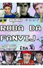 Roba Da Fanvij by Lorenzosenpai