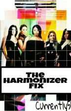 The Harmonizer Fix  by Currently5H
