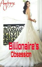 Billionaires Obsession  by Angel79132