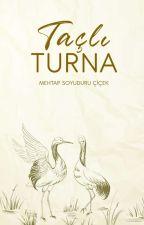 TAÇLI TURNA  by MehtapSoyuduruCicek