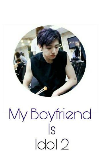 My Boyfriend is Idol 2