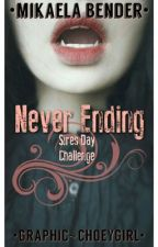 Never Ending -- Sire's Day Writing Challenge by MikaelaBender