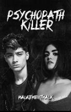 Psychopath Killer [Z.M] (Pause) by MalikementMalik