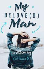 My Belove(D) Man by auliaaa03
