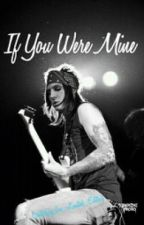 [Discontinued]If You Were Mine (Jacky Vincent fanfic) by Im_Limited_Edition