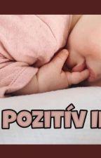 Pozitív II by BadBitch62