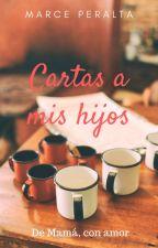 Cartas A Mis Hijos by MarcePeralta