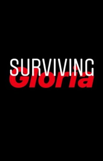 Surviving Gloria