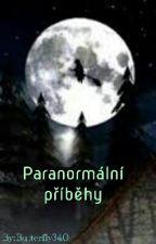 Paranormální příběhy✔ by Butterfly340