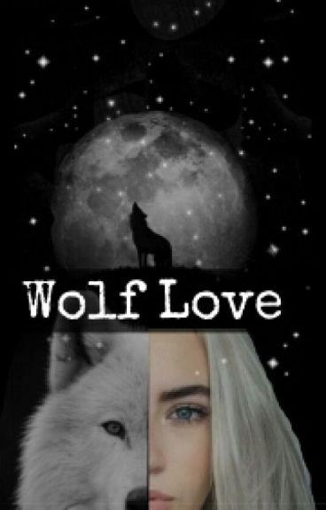 Wolf Love {DOKONČENÉ}