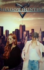 Shadowhunters by twowriters_