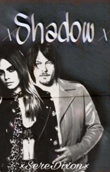 ×Shadow×《Daryl Dixon》