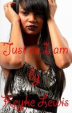 Just As I Am by LakeytaL